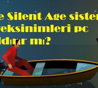 The Silent Age sistem gereksinimleri pc kaldırır mı