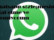Whatsapp sözleşmesini iptal etme ve edemiyorum