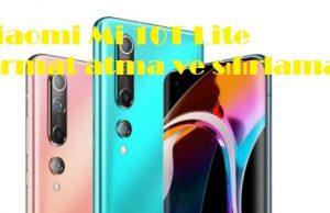 Xiaomi Mi 10T Lite format atma ve sıfırlama