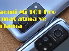 Xiaomi Mi 10T Pro format atma ve sıfırlama
