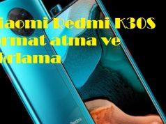 Xiaomi Redmi K30S format atma ve sıfırlama