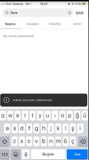 instagram arama sonuçları yüklenemedi ve sorun mu var