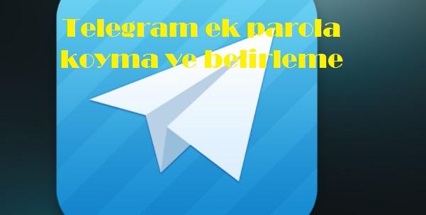 Telegram ek parola koyma ve belirleme