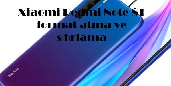 Xiaomi Redmi Note 8T format atma ve sıfırlama