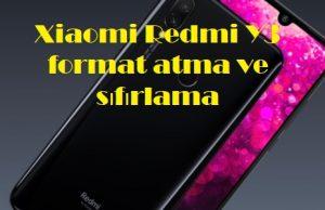 Xiaomi Redmi Y3 format atma ve sıfırlama