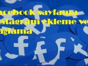 Facebook sayfama instagram ekleme ve bağlama