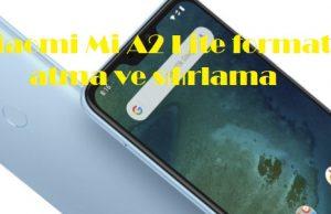 Xiaomi Mi A2 Lite format atma ve sıfırlama