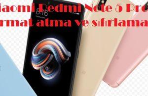 Xiaomi Redmi Note 5 Pro format atma ve sıfırlama