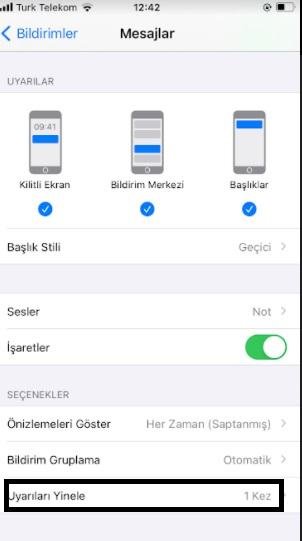 iPhone uyarıları yinele ve tekrarlı mesajı açma