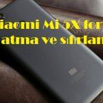 Xiaomi Mi 5X format atma ve sıfırlama