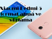 Xiaomi Redmi 5 format atma ve sıfırlama